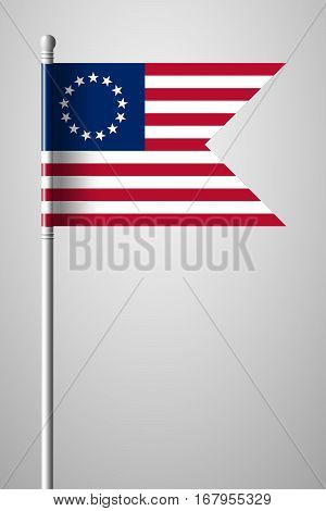 American Betsy Ross Flag. National Flag On Flagpole