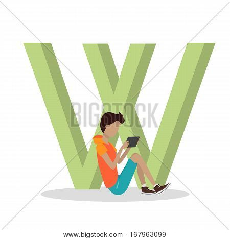 W letter and boy playing on tablet or watching movie isolated. Social network. Alphabet with cartoon pictures of people using modern computer technologies in communication. Flat design. ABC vector