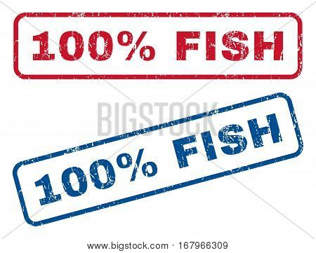 100 Percent Fish text rubber seal stamp watermarks. Vector style is blue and red ink tag inside rounded rectangular banner. Grunge design and dust texture. Blue and red signs.
