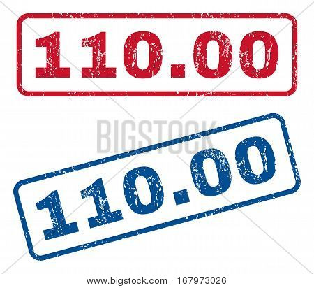 110.00 text rubber seal stamp watermarks. Vector style is blue and red ink tag inside rounded rectangular banner. Grunge design and scratched texture. Blue and red signs.
