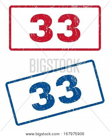 33 text rubber seal stamp watermarks. Vector style is blue and red ink caption inside rounded rectangular banner. Grunge design and dirty texture. Blue and red stickers.