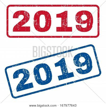 2019 text rubber seal stamp watermarks. Vector style is blue and red ink caption inside rounded rectangular banner. Grunge design and dirty texture. Blue and red signs.