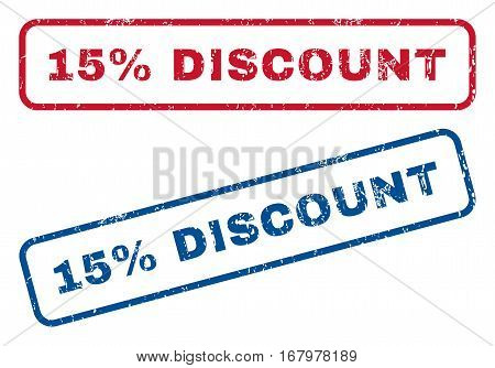 15 Percent Discount text rubber seal stamp watermarks. Vector style is blue and red ink caption inside rounded rectangular shape. Grunge design and scratched texture. Blue and red signs.