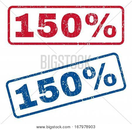 150 Percent text rubber seal stamp watermarks. Vector style is blue and red ink caption inside rounded rectangular shape. Grunge design and dust texture. Blue and red emblems.