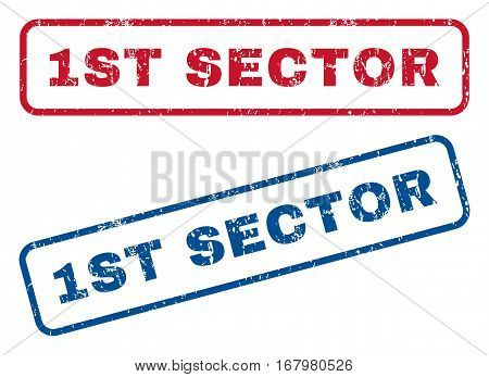 1st Sector text rubber seal stamp watermarks. Vector style is blue and red ink caption inside rounded rectangular banner. Grunge design and dirty texture. Blue and red signs.