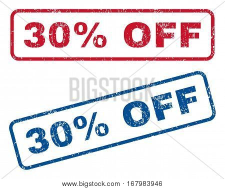 30 Percent Off text rubber seal stamp watermarks. Vector style is blue and red ink caption inside rounded rectangular banner. Grunge design and scratched texture. Blue and red signs.