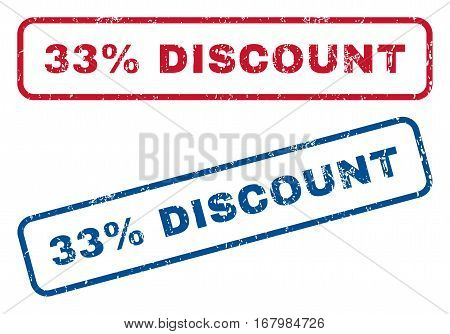 33 Percent Discount text rubber seal stamp watermarks. Vector style is blue and red ink caption inside rounded rectangular shape. Grunge design and dirty texture. Blue and red emblems.