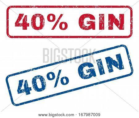 40 Percent Gin text rubber seal stamp watermarks. Vector style is blue and red ink caption inside rounded rectangular shape. Grunge design and dirty texture. Blue and red emblems.