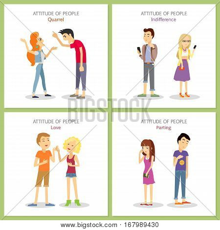 Attitude of people. Quarrel. Indifference. Love. Parting. Phlegmatic, sanguine, choleric, melancholic temperament of teenagers. Couple man and woman in different emotional states. Vector illustration