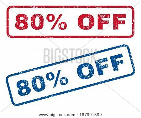 80 Percent Off text rubber seal stamp watermarks. Vector style is blue and red ink tag inside rounded rectangular banner. Grunge design and unclean texture. Blue and red signs.