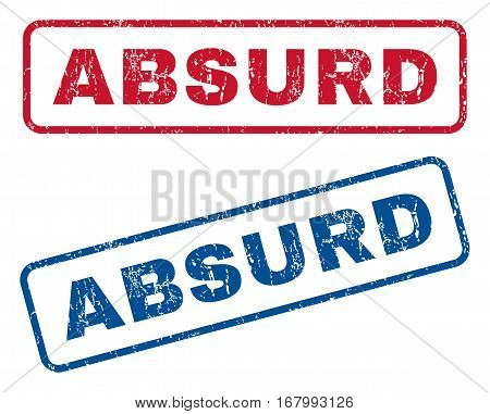 Absurd text rubber seal stamp watermarks. Vector style is blue and red ink caption inside rounded rectangular shape. Grunge design and unclean texture. Blue and red signs.