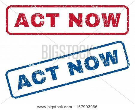 Act Now text rubber seal stamp watermarks. Vector style is blue and red ink caption inside rounded rectangular shape. Grunge design and unclean texture. Blue and red emblems.