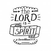 Hand lettering the Lord is the Spirit. Biblical background. Christian poster. Scripture. poster