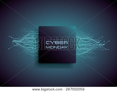 Cyber Monday Sale Banner Vector Concept With Modern Pcb Circuit Lines In Background. Digital Store,
