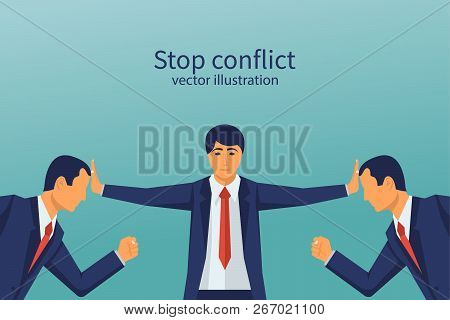 Stop Conflict. Businessman Referee Finds Compromise. Mediator Solving Competition. Conflict And Solu