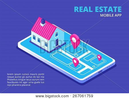 Real Estate Mobile App. Isometric House On Cellphone Screen. Search House Technology For Phone Appli