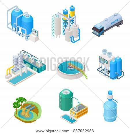 Water purification technology. Isometric treatment water industrial system, wastewater separator vector isolated set. Isometric purification and separator water, reservoir equipment illustration poster