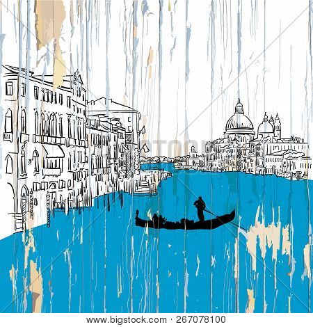 Venice Canale Drawing On Wood. Vector Illustration On Vintage Background.