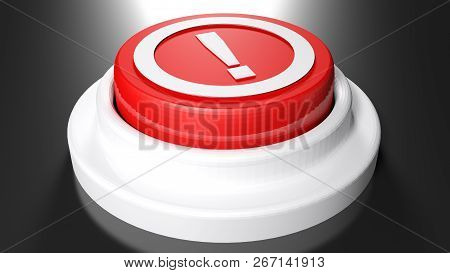 Red Pushbutton With Exclamation Point - 3d Rendering Illustration