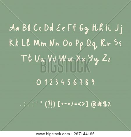 Hand Drawn Alphabet Numbers And Punctuation Marks. Rustic Font. Vector Abc. Latin Letters
