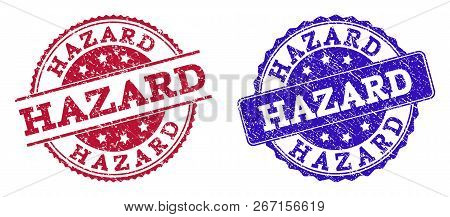 Grunge Hazard Seal Stamps In Blue And Red Colors. Stamps Have Distress Style. Vector Rubber Imitatio