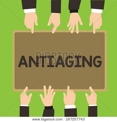 Conceptual hand writing showing Antiaging. Business photo showcasing A product designed to prevent the appearance of getting older poster