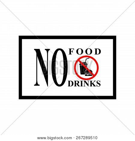 No Food Or Drinks Sign. Silhouette Hamburger And Cup In Red Hexagon. Sign No Meal On White Backgroun