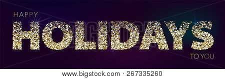Holiday Horizontal Banner With Golden Glitter On Dark Background. Festive Banner With Light Effects.