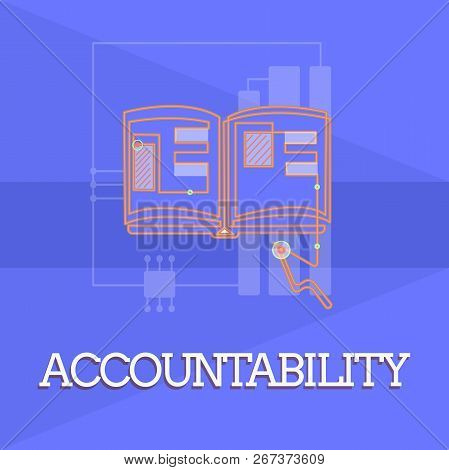 Writing Note Showing Accountability. Business Photo Showcasing State Of Being Responsible Answerable