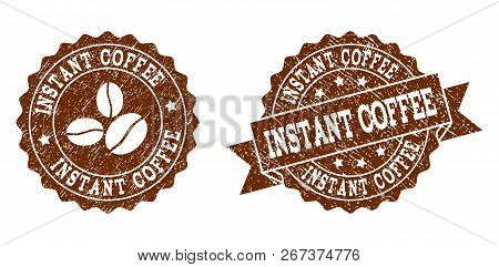 Instant Coffee Rubber Stamps. Vector Seals In Chocolate Color With Round, Ribbon, Rosette, Coffee Be