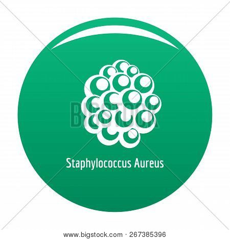 Staphylococcus Aureus Icon. Simple Illustration Of Staphylococcus Aureus Icon For Any Design Green