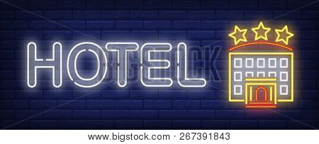 Hotel Neon Sign. Hotel Building With Three Stars On Brick Wall Background. Vector Illustration In Ne