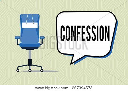 Writing Note Showing Confession. Business Photo Showcasing Statement Admitting One Is Guilty Of Crim