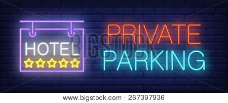 Private Parking In Hotel Neon Sign. Glowing Inscription With Outdoor Hotel Signboard With Five Stars
