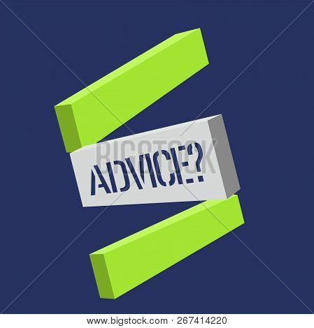 Text Sign Showing Advice Question. Conceptual Photo Give Guidance Support Help Recommendation Ask An