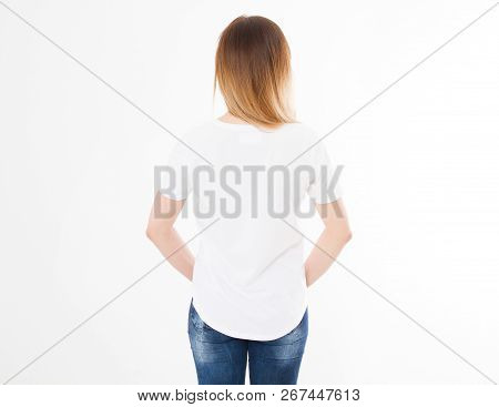 Back View Of Young Woman, Girl In Stylish T-shirt On White Background. Mock Up Template For Design P