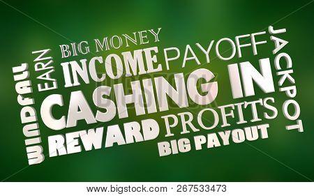 Cashing In Making Money Revenue Profit 3d Illustration