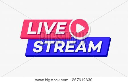 Vector Live Stream Logo Bold 3d Style With Play Button Isolated On Background For  Blog, Player, Bro