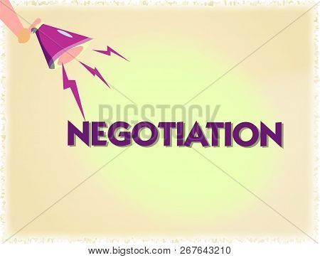Word Writing Text Negotiation. Business Concept For Discussion Aimed At Reaching Agreement Transfer