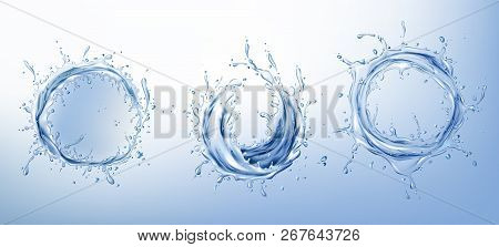 Circle Water Splashes With Drops And Bubbles Realistic Vector Set. Twisted Wave Or Swirl Of Fresh, C