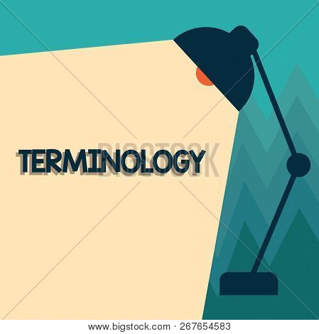 Conceptual hand writing showing Terminology. Business photo showcasing Terms used with particular technical application in studies poster