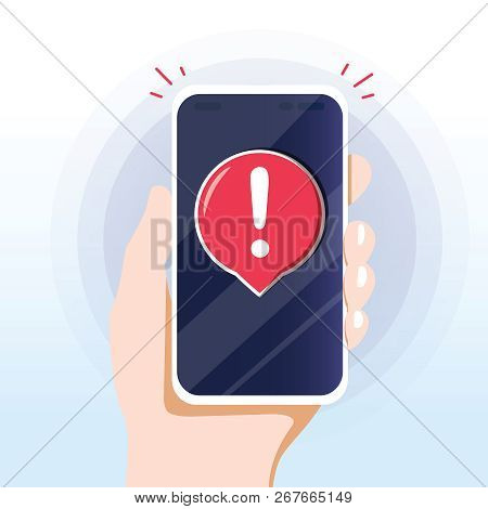 Alert Message Mobile Notification. Danger Error Alerts, Smartphone Virus Problem Or Insecure Messagi