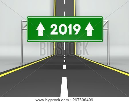 Happy New Year 2019. Abstract Road And 2019 Road Sign 3d Illustration