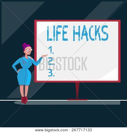 Writing note showing Life Hacks. Business photo showcasing Strategy technique to analysisage daily activities more efficiently poster