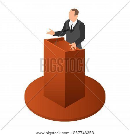 Politician Speak Icon. Isometric Of Politician Speak Icon For Web Design Isolated On White Backgroun