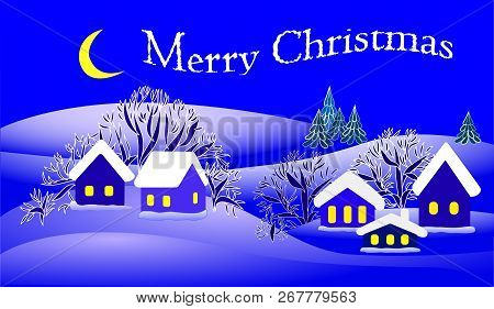Merry Christmas. Winter landscape. Houses, trees. Blue. Vector