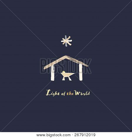 Christmas Time. Manger With Baby Jesus And Star Of Bethlehem In Watercolor Style. Text : Light Of Th