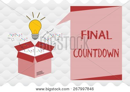 Handwriting Text Final Countdown. Concept Meaning Last Moment Of Any Work Having No Posibility Of Di