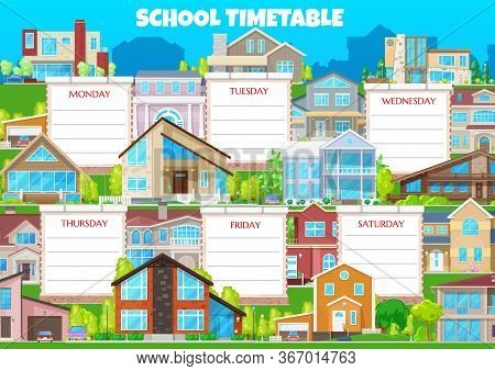 School Timetable Vector Weekly Shedule With Buildings And Residential Houses. Weekly Schedule With I