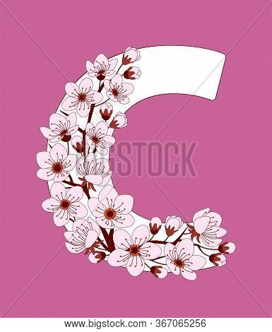 Capital Letter C Patterned With Hand Drawn Doodle Flowers Of Cherry Blossom. Colorful Vector Illustr